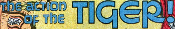 """This was part of the Proteus storyline, not the introduction of a character named the TIGER! or anything. I would imagine it's alluding to Blake's """"The Tyger"""" which featured quite a few question marks but not so many exclamation points."""
