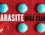 Evil Geek Book Report – Parasite by Mira Grant