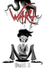 Evil Geek Book Report – Indie Spotlight: Wart